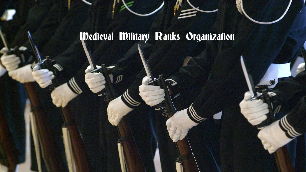 Medieval Military Ranks Organization